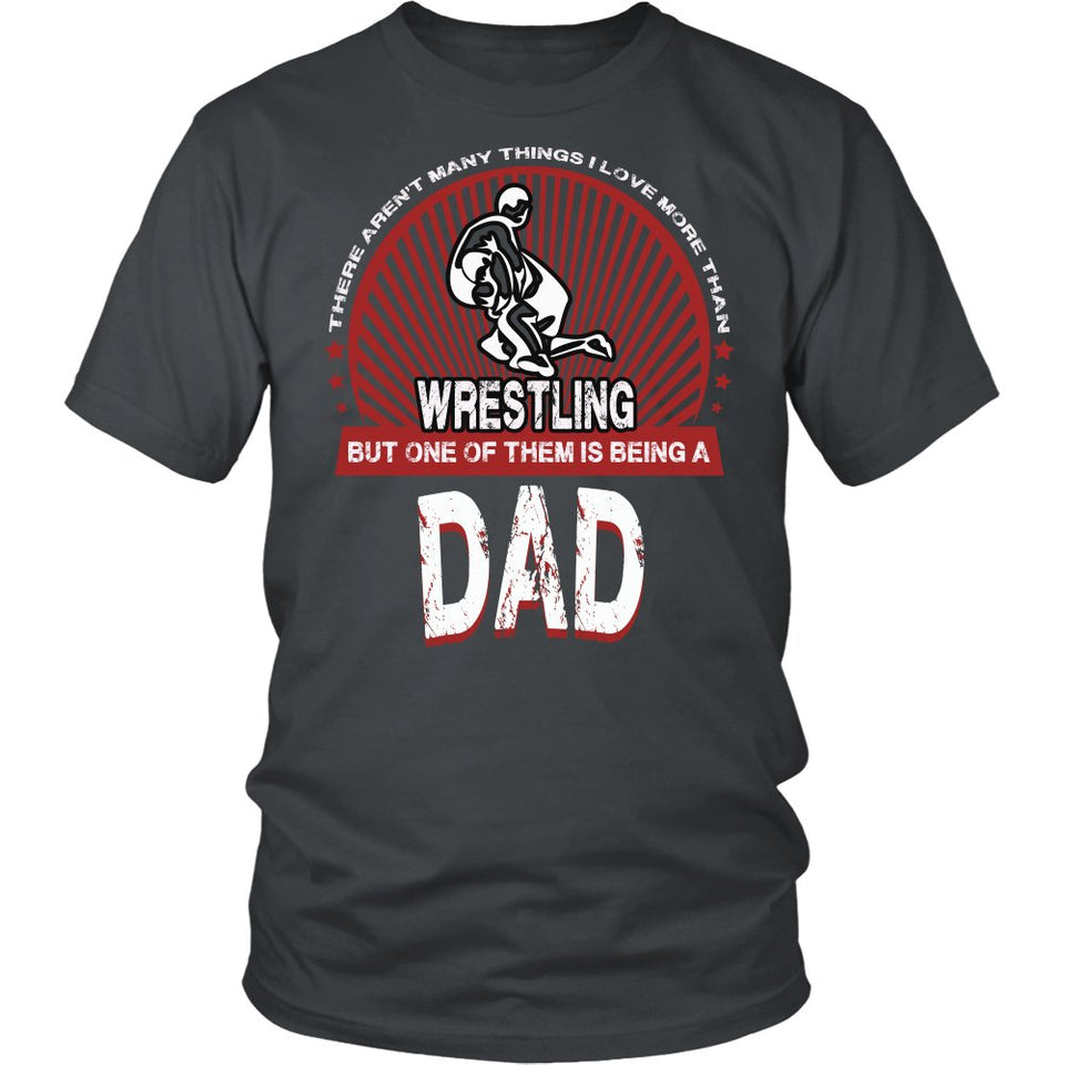 """This Dad Loves Wrestling"" T-Shirt"
