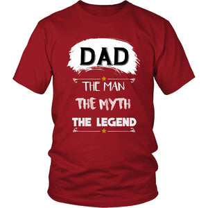 """Dad The Man Myth Legend"" T-Shirt"