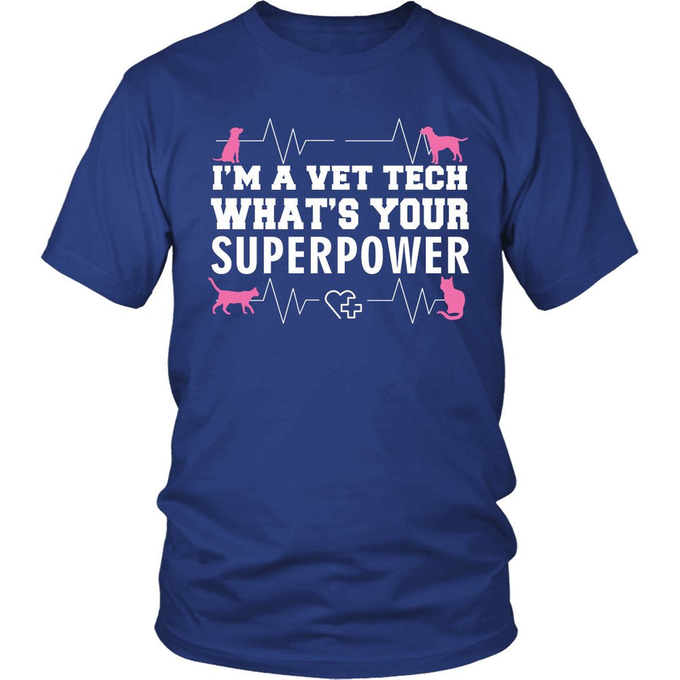"""I'm A Vet Tech, What's Your Superpower?"" T-Shirt"