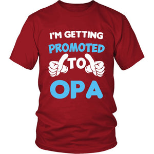 I'm Getting Promoted to Opa T-Shirt