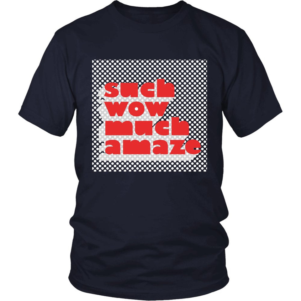 Such Wow Much Amaze T-Shirt