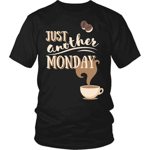 Just Another Monday T-Shirt