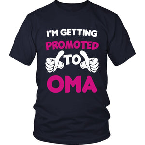 I'm Getting Promoted to Oma T-Shirt