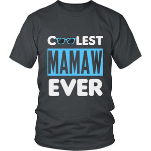 """Coolest Mamaw Ever"" T-Shirt"