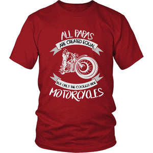 """Only The Coolest Papas Ride Motorcycles"" T-Shirt"