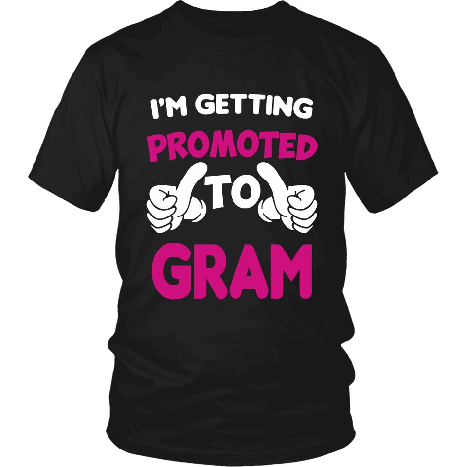 I'm Getting Promoted to Gram T-Shirt