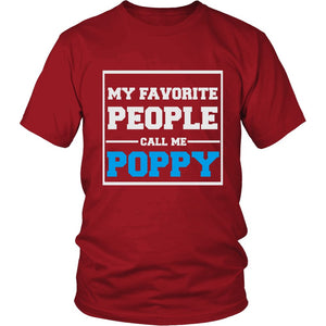 """My Favorite People Call Me Poppy"" T-Shirt"