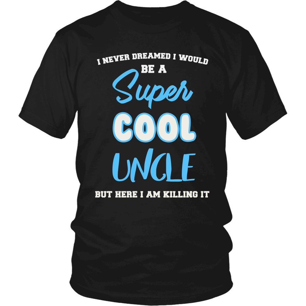 Super Cool Uncle - Killing It T-Shirt