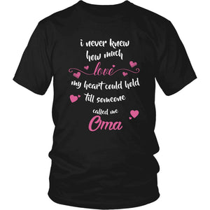 Till Someone Called Me Oma T-Shirt