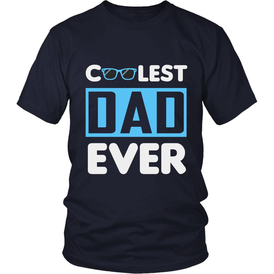 """Coolest Dad Ever"" T-Shirt"