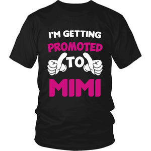 """I'm Getting Promoted to Mimi"" T-Shirt"