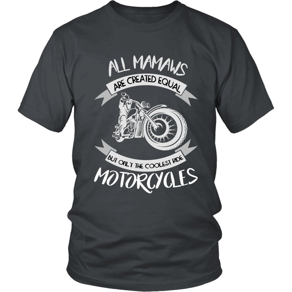 Only The Coolest Mamaws Ride Motorcycles T-Shirt