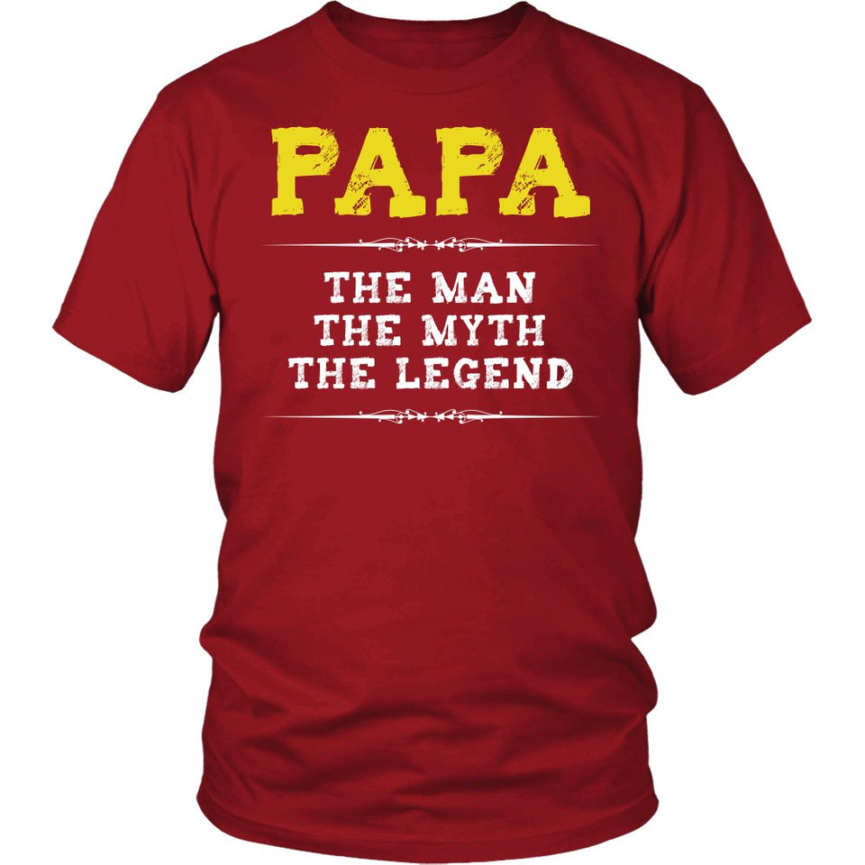Papa The Man, The Myth, The Legend T-Shirt