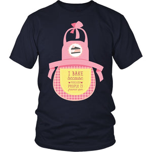 I Bake Because Punching People Is T-Shirt