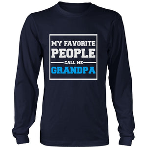 """My Favorite People Call Me Grandpa"" T-Shirt"