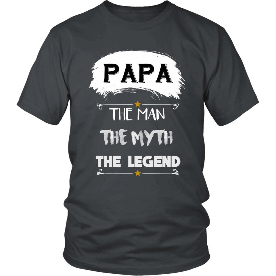 """Papa The Man, The Myth, The Legend"" T-Shirt"