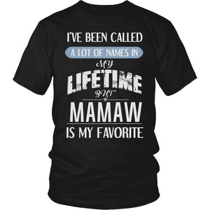 """My Favorite Name Is Mamaw"" T-Shirt"