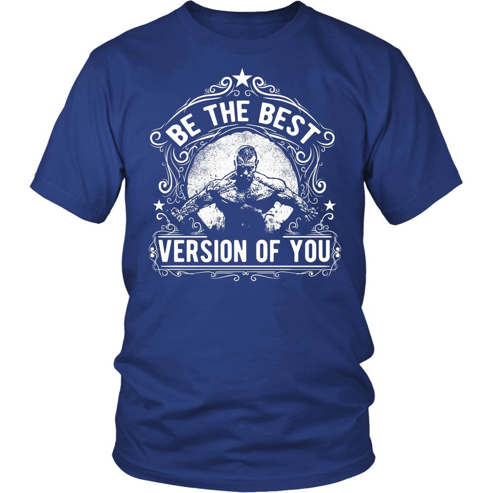 Be The Best Version Of You 2 T-Shirt
