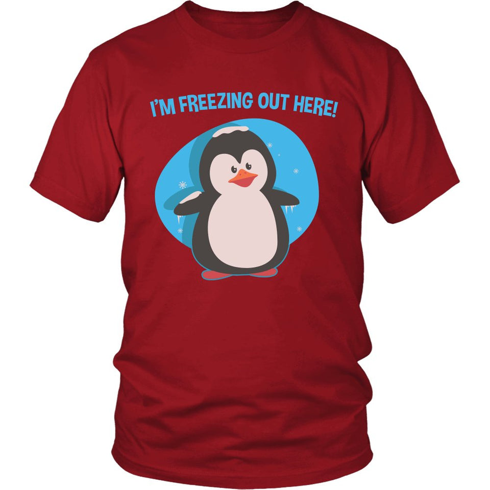 I'm Freezing Out Here T-Shirt