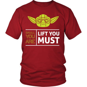 """Small Your Are, Lift You Must"" T-Shirt"