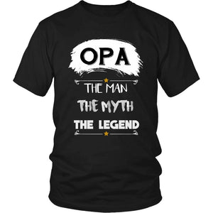 Opa The Man, The Myth, The Legend T-Shirt