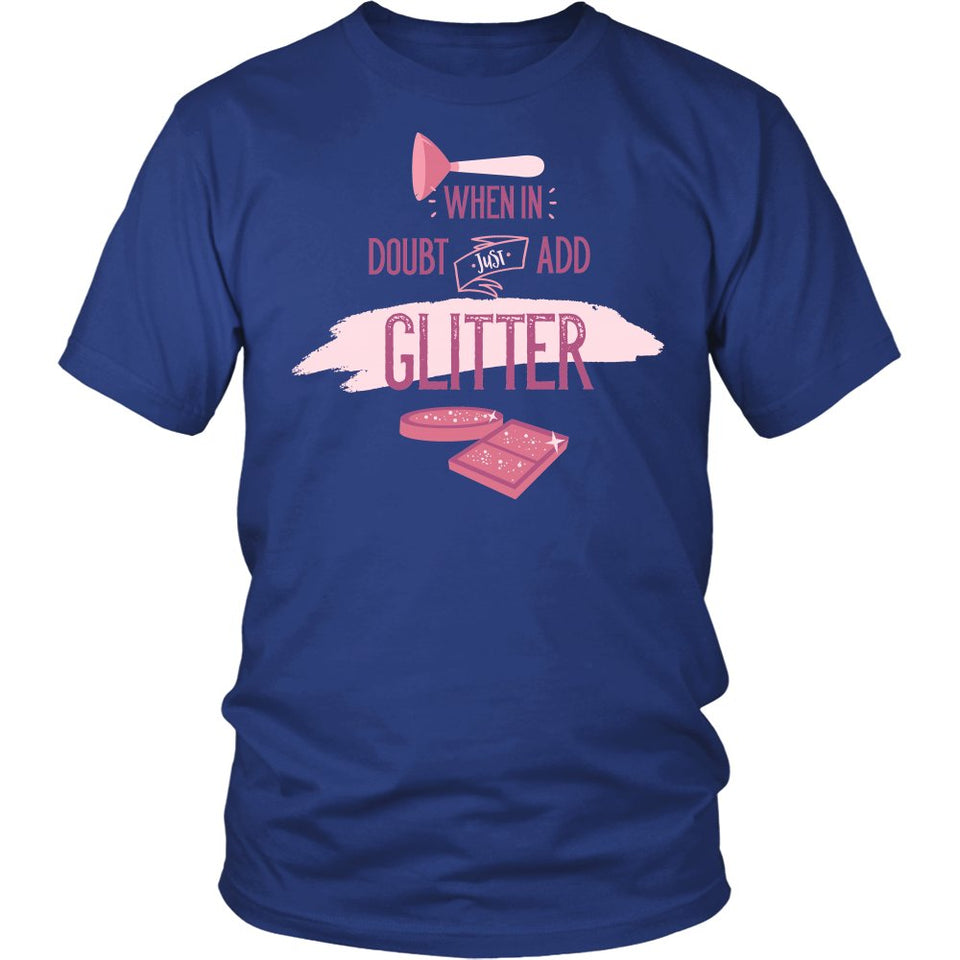When In Doubt For Add Blitter T-Shirt