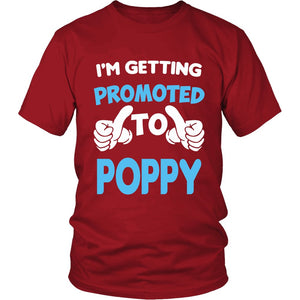 """I'm Getting Promoted to Poppy"" T-Shirt"