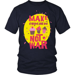 Make Cupcakes Not War T-Shirt