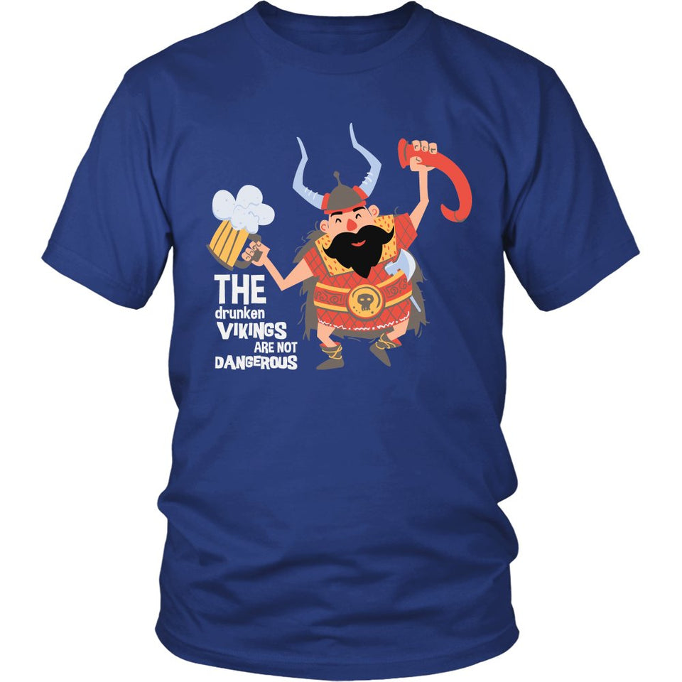 The Drunken Vikings Are Not Dangerous T-Shirt
