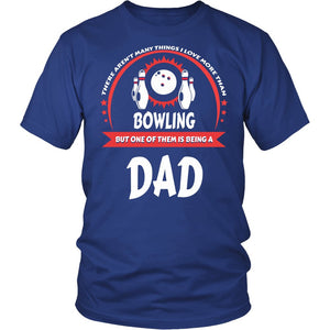 """This Dad Loves Bowling"" T-Shirt"