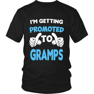 I'm Getting Promoted to Gramps T-Shirt