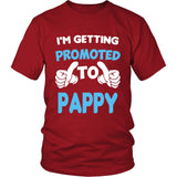 I'm Getting Promoted to Pappy T-Shirt