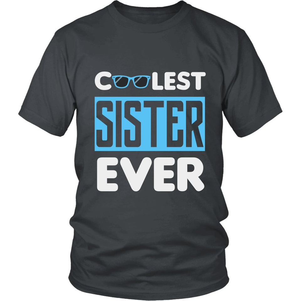 """Coolest Sister Ever"" T-Shirt"