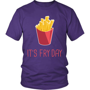 It's Fry Day T-Shirt