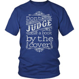 Don't Judge Book By The Cover T-Shirt