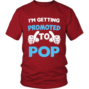 """I'm Getting Promoted to Pop"" T-Shirt"