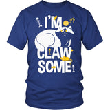 I'm Claw Some T-Shirt