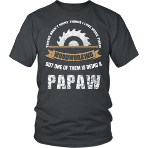 This Papaw Loves Woodworking T-Shirt