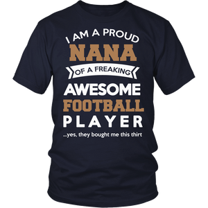 """Proud Nana of An Awesome Football Player"" T-Shirt"