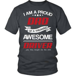 Proud Dad of An Awesome Driver T-Shirt