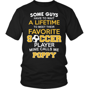 Favorite Soccer Player - Mine Calls Me Poppy T-Shirt