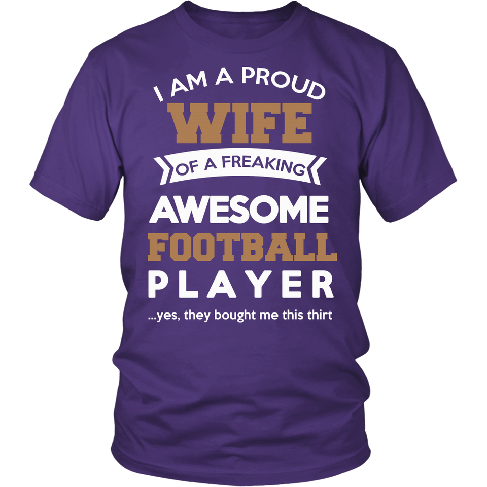 Proud Wife of An Awesome Football Player T-Shirt