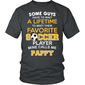 Favorite Soccer Player - Mine Calls Me Pappy T-Shirt