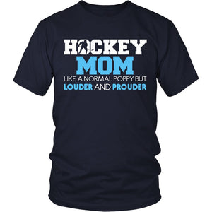 Loud and Proud Hockey Mom T-Shirt