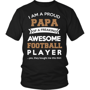 """Proud Papa of An Awesome Football Player"" T-Shirt"
