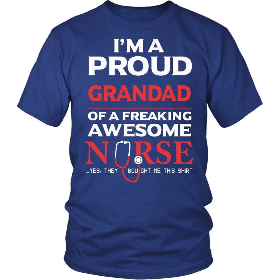 """Proud Grandad of An Awesome Nurse"" T-Shirt"