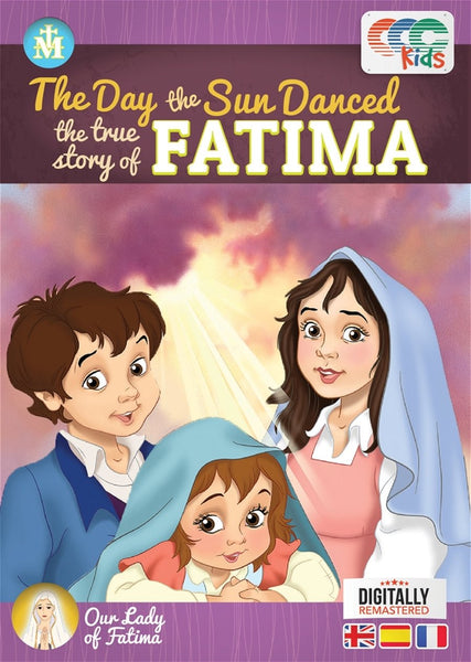 Fatima: The Day the Sun Danced