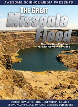 The Great Missoula Flood: With Meterorologist Michael Oard DVD