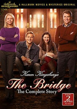 Karen Kingsbury's The Bridge: The Complete Story DVD