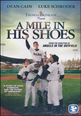 A Mile In His Shoes -Presented by Thomas Kinkade